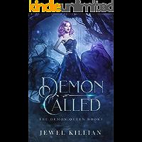 Demon Called (The Demon Queen Book 1)