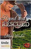 Brotherhood Protectors: Roped & Rescued (Kindle Worlds Novella)
