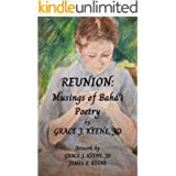 Reunion: Musings of Bahá'í Poetry