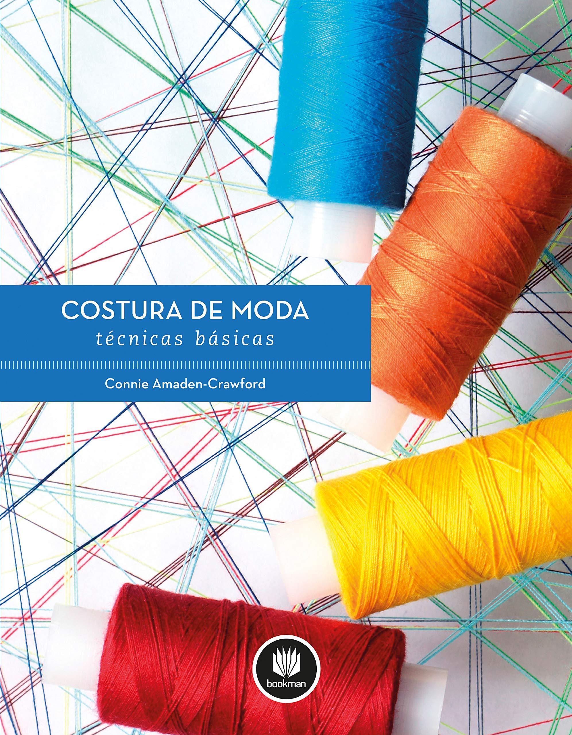 Costura de Moda. Técnicas Básicas Em Portuguese do Brasil: Amazon ...