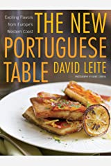 The New Portuguese Table: Exciting Flavors from Europe's Western Coast Hardcover
