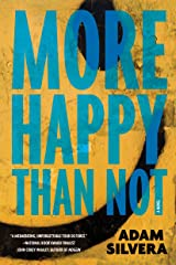 More Happy Than Not Hardcover