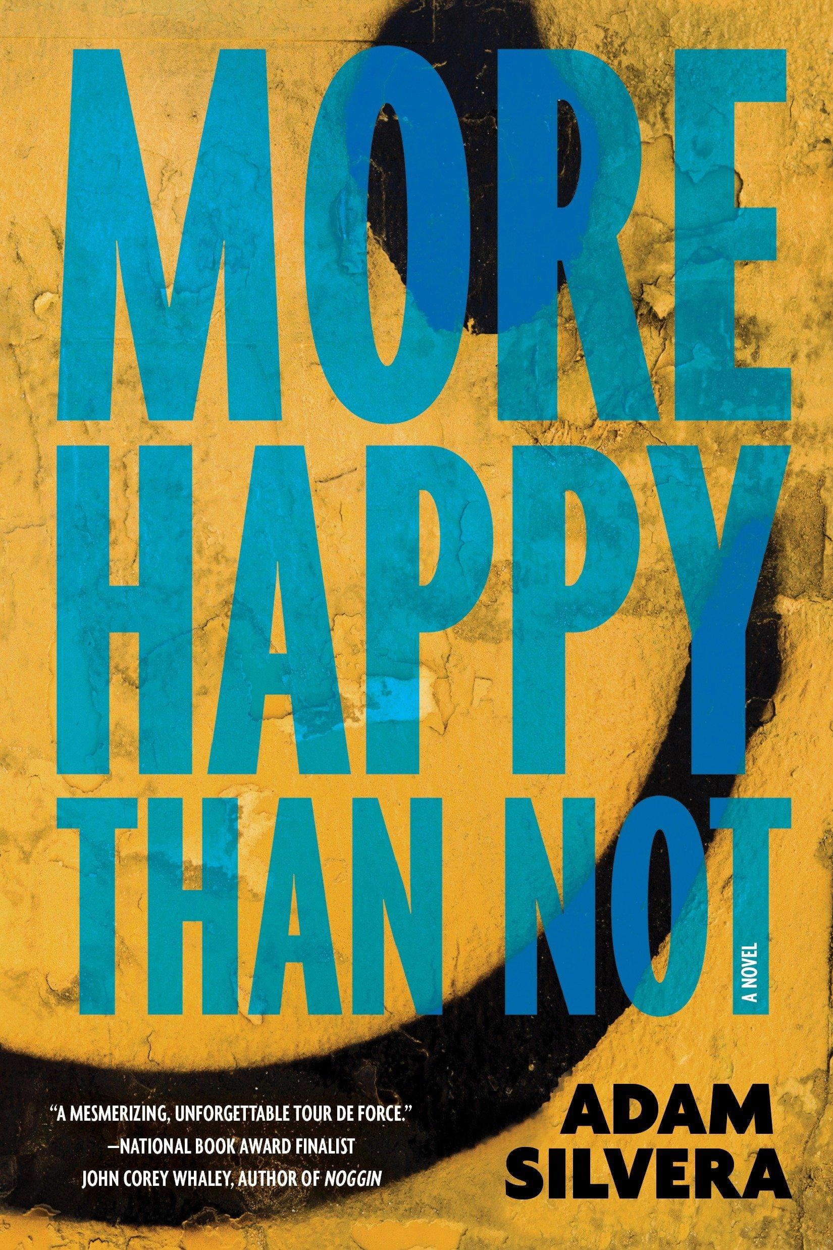 More Happy Than Not: Amazon.es: Adam Silvera: Libros en ...