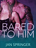 Bared To Him (Tentacles Shifter Erotic Romance Series Book 2)