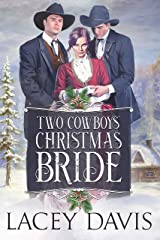 Two Cowboys' Christmas Bride (Blessing, Texas Book 2) Kindle Edition