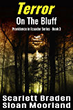 Terror on the Bluff (Providence in Ecuador Book 3)