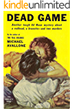 Dead Game (Ed Noon Mystery Book 3)