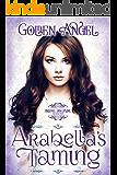 Arabella's Taming (Bridal Discipline Book 5)