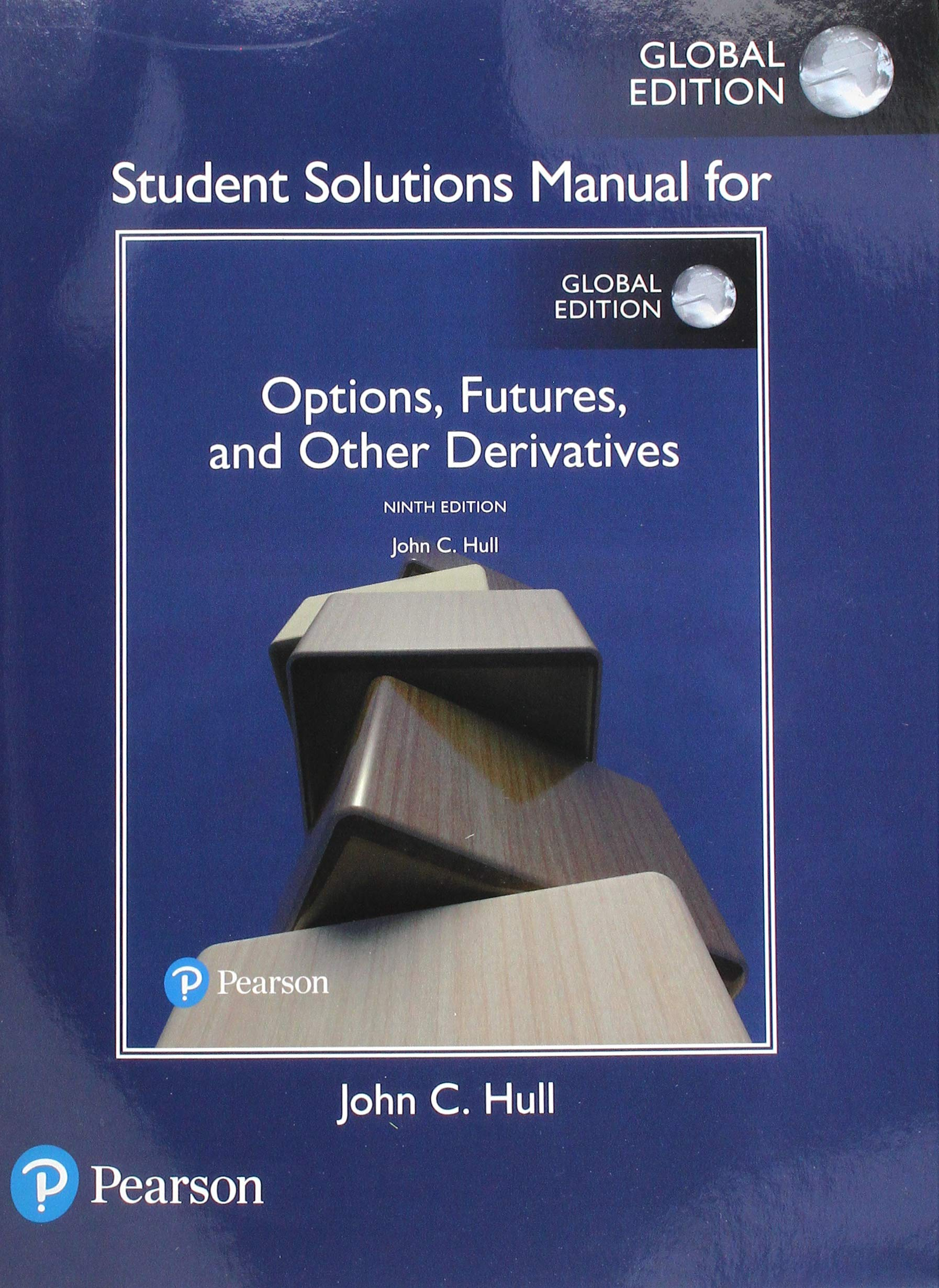 Student Solutions Manual for Options, Futures, and Other Derivatives,  Global Edition: Amazon.co.uk: John C. Hull: 9781292249179: Books