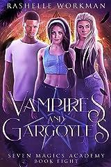 Vampires & Gargoyles: Jasmine's Vampire Fairy Tale (Seven Magics Academy Book 8) Kindle Edition