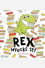 Rex Wrecks It! Board book