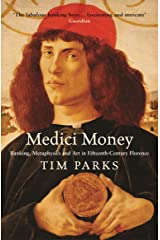 Medici Money: Banking, metaphysics and art in fifteenth-century Florence Kindle Edition