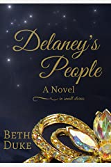 Delaney's People: A Novel in Small Stories (Delaney's People Series Book 1) Kindle Edition