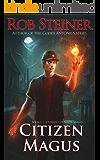 Citizen Magus (Journals of Natta Magus Book 1)