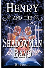 Henry and the ShadowMan Band (A Suborediom Novel Book 2) Kindle Edition