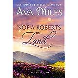 Nora Roberts Land (Dare Valley Series, Book 1)