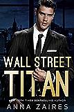 Wall Street Titan (English Edition)