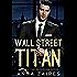 Wall Street Titan