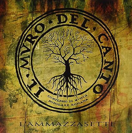 L Ammazzasette : Il Muro Del Canto: Amazon.es: Música