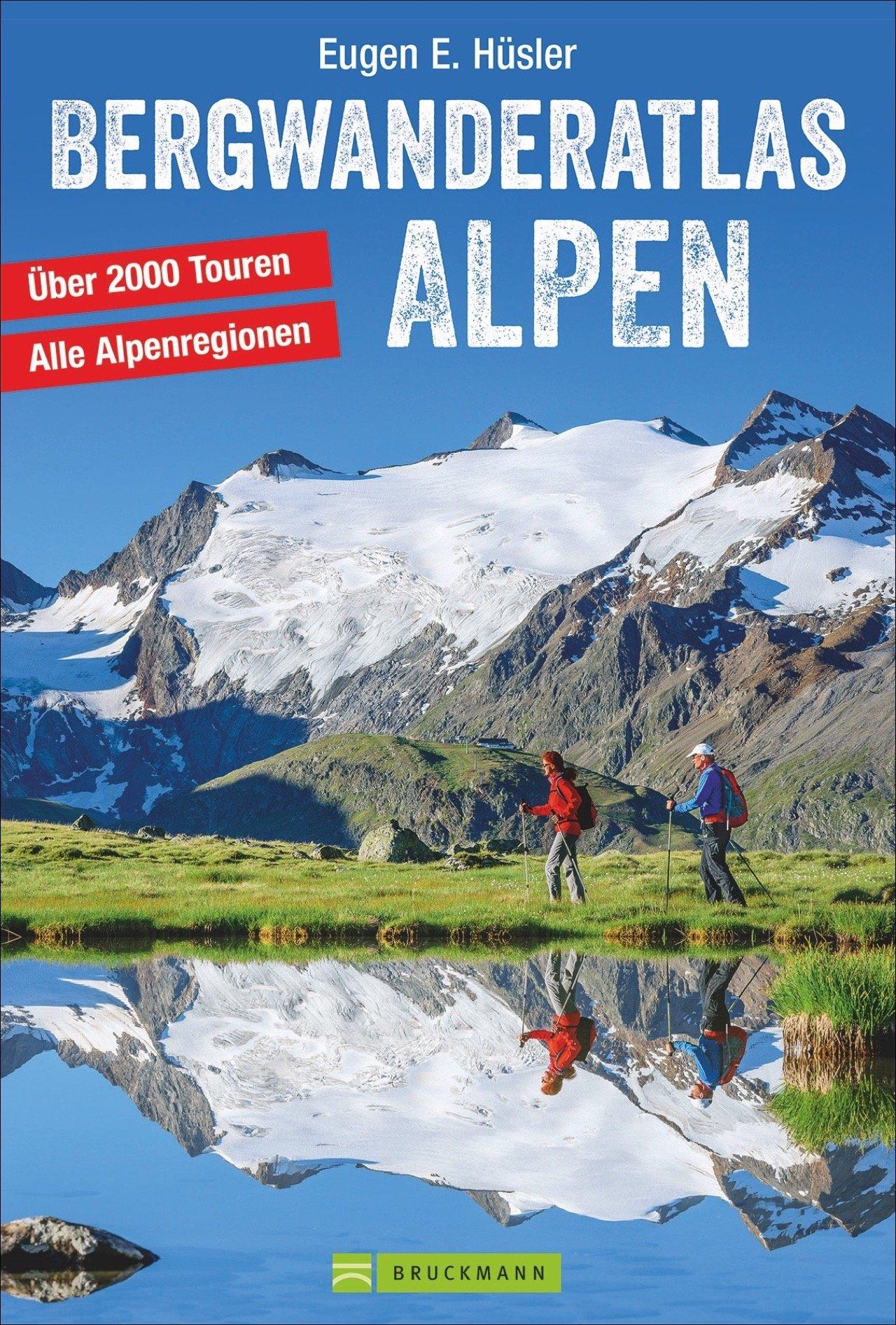 bergwanderatlas-alpen-2000-touren-zwischen-wien-und-nizza