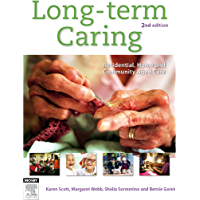 Long-Term Caring: Residential, home and community aged care