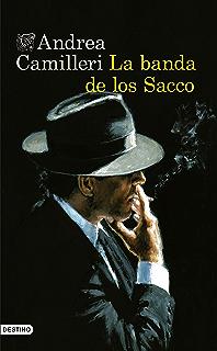 La banda de los Sacco (Áncora & Delfín nº 1) (Spanish Edition)