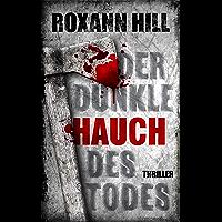 Der dunkle Hauch des Todes: Thriller (Steinbach und Wagner 11) (German Edition)