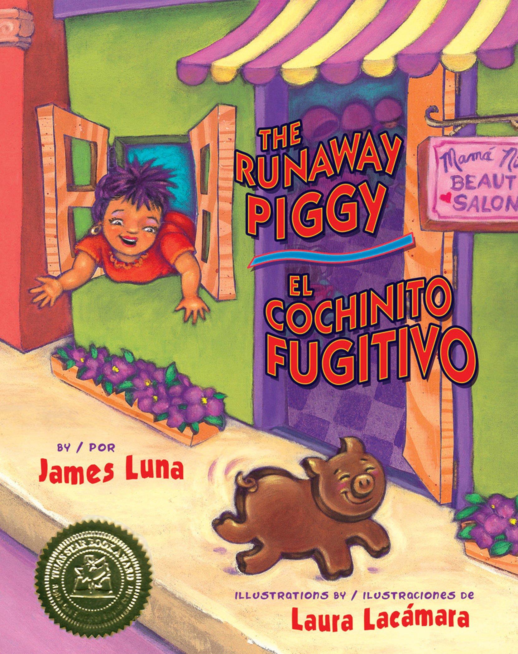 The Runaway Piggy El Cochinito Fugitivo English And Spanish