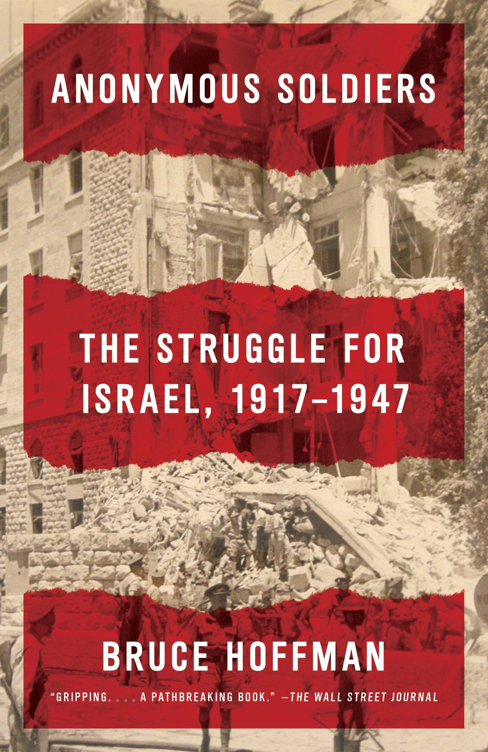 Read Online Anonymous Soldiers: The Struggle for Israel, 1917-1947 pdf