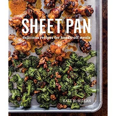 Sheet Pan: Delicious Recipes for Hands-Off Meals