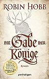 Die Gabe der Könige: Roman (Die Chronik der Weitseher 1) (German Edition)