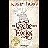 Die Gabe der Könige: Roman (Die Chronik der Weitseher 1)