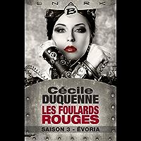 Évoria - Les Foulards rouges - Saison 3: Les Foulards rouges, T3