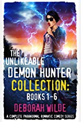 The Unlikeable Demon Hunter Collection: Books 1-6: A Complete Paranormal Romantic Comedy Series Kindle Edition