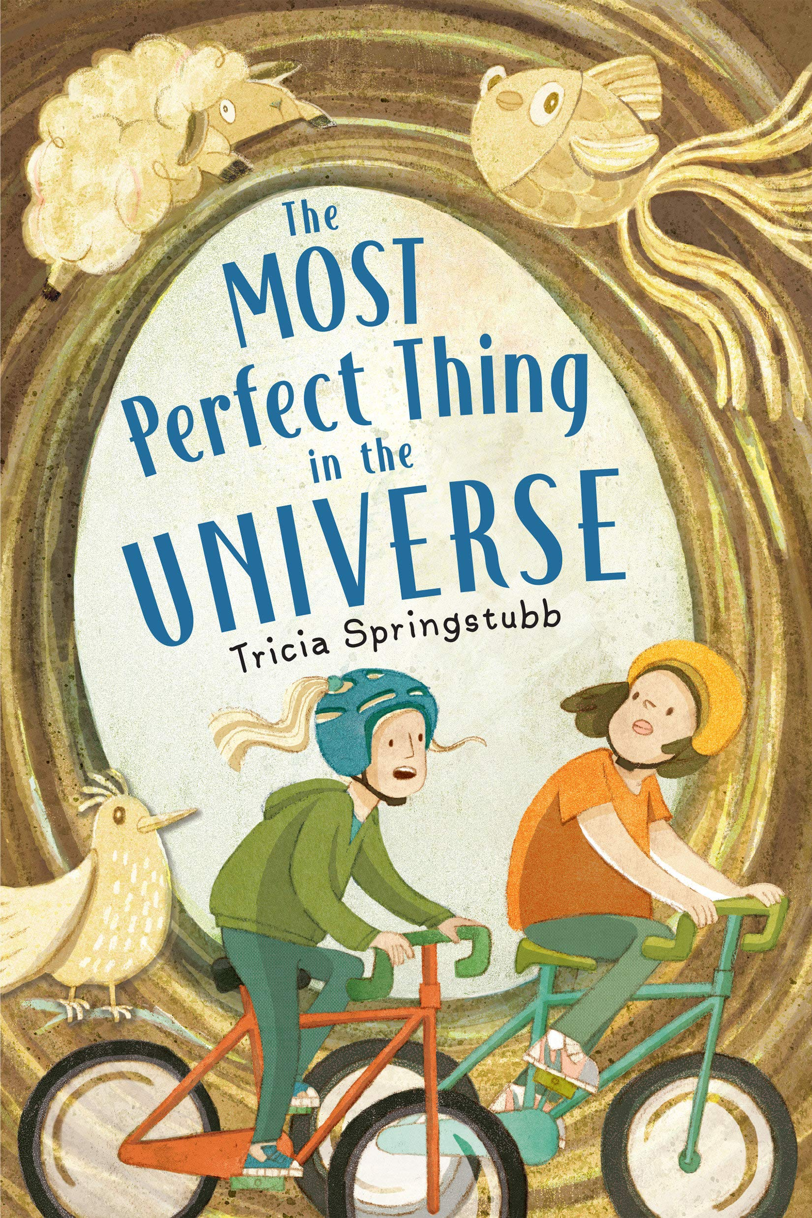 The Most Perfect Thing in the Universe: Springstubb, Tricia: 9780823447572:  Amazon.com: Books