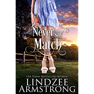Never Say Match (Another Match for Love)