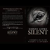 Horse Gone Silent: Horse Gone Silent Trilogy Book 1