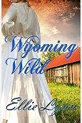 Wyoming Wild Kindle Edition