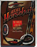 1: Hitched Horsehair: The Complete Guide for Self-Learning