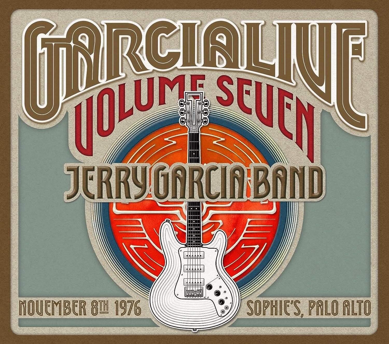 Garcialive Volume Seven: Novenber 8th 1976 Sophies Palo Alto ...