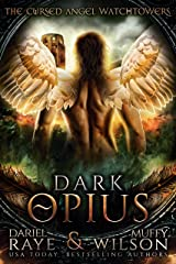 Dark Opius: Watchtower (Cursed Angel Collection) Kindle Edition