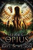 Dark Opius: Watchtower (Cursed Angel Collection)