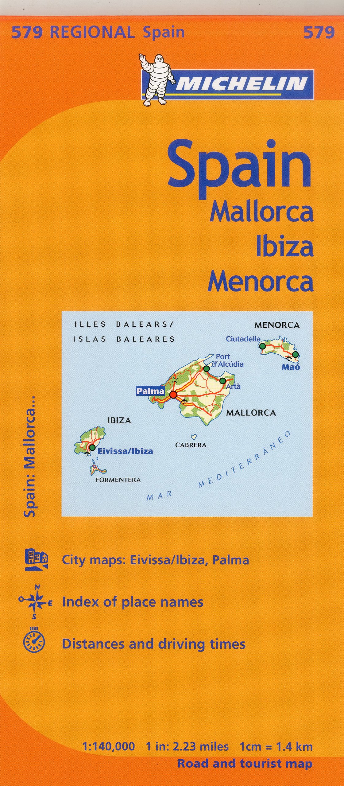 Michelin Spain: Balearic Islands Map 579: (Mallorca, Ibiza, Menorca ...