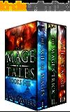The Mage Tales: Books I-III