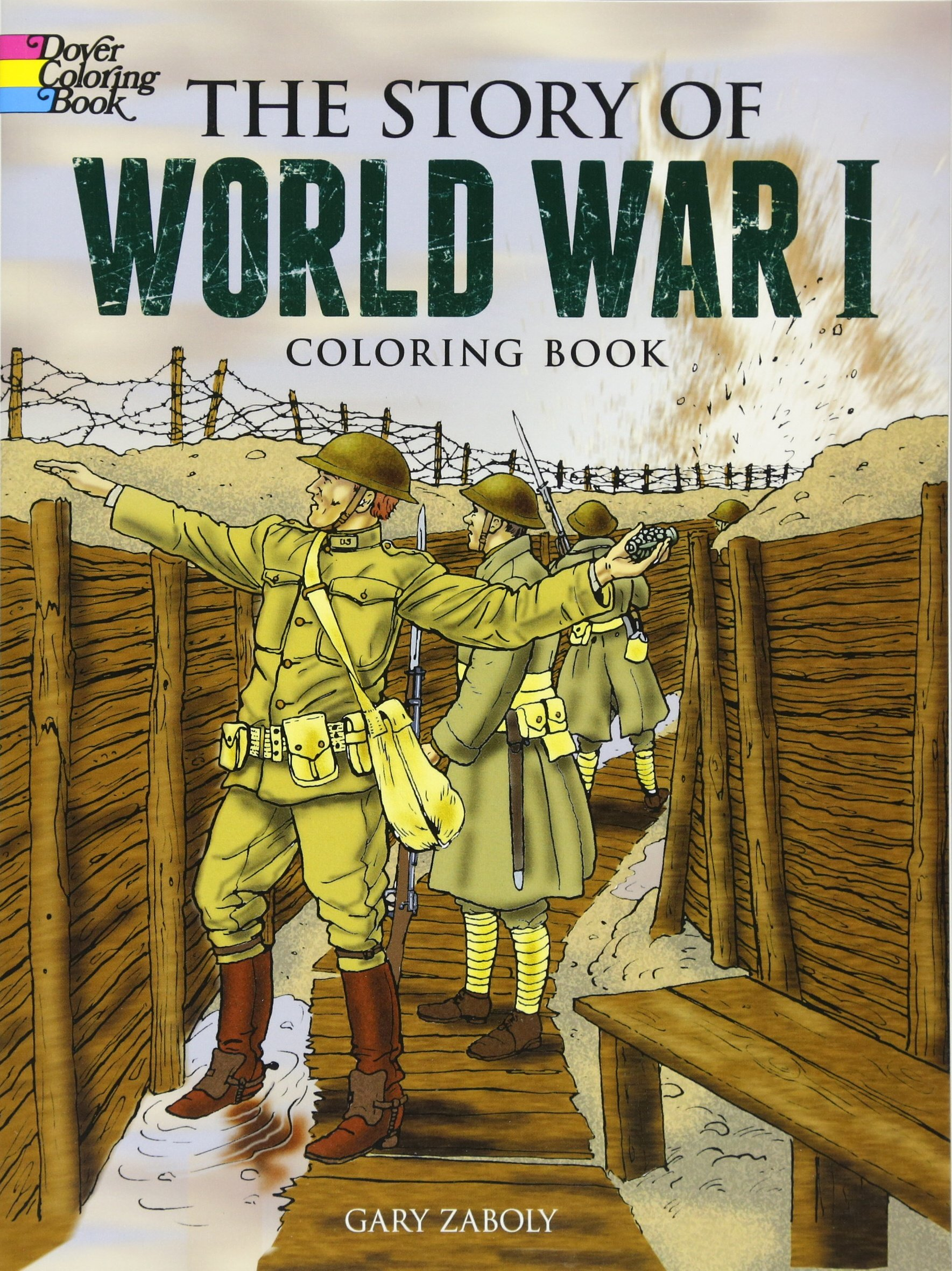 The Story of World War I Coloring Book (Dover History Coloring Book) PDF