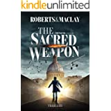 The Sacred Weapon (A Tom Wagner Adventure Book 1)