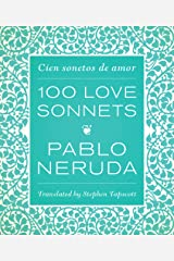 One Hundred Love Sonnets: Cien sonetos de amor (English and Spanish Edition) Hardcover