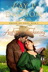 Audrey's Awakening (Oregon Sky Series Book 2) Kindle Edition