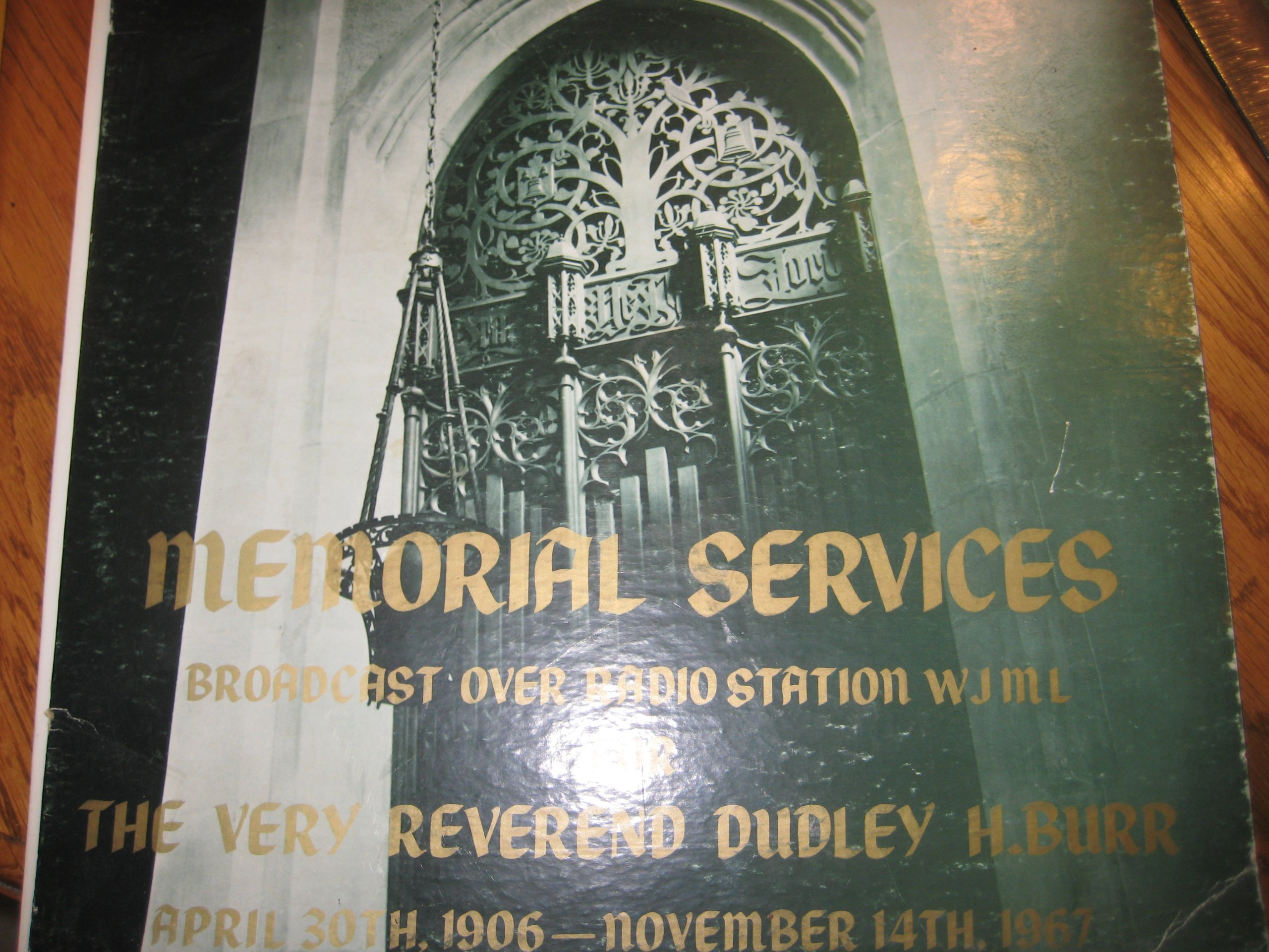 Memorial Services for Reverend Dudley H. Burr 1967, Excerpts from WJML Radio Programs 1967