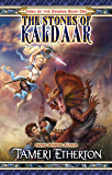 The Stones of Kaldaar (Song of the Swords Book 1)